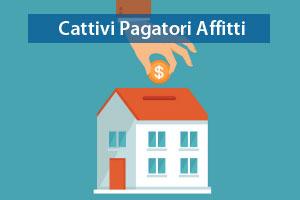 Cattivi pagatori affitti non pagati for Affitti appartamenti non arredati