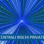 Centrali rischi private SIC